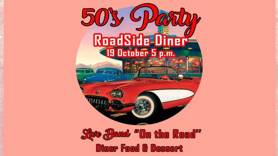 RoadSide Diner 50's Party