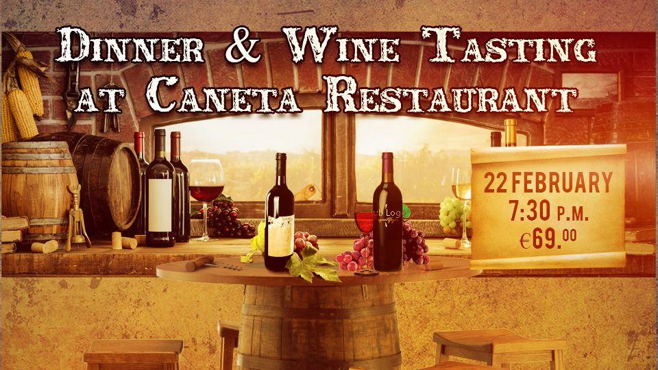 Dinner & Wine Tasting at Caneta Restaurant