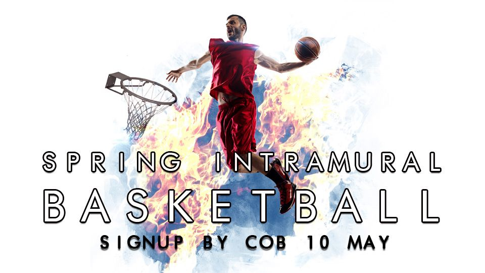 Spring Intramural Basketball
