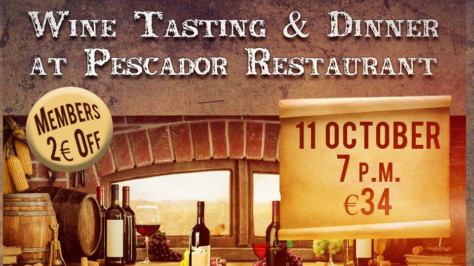 Wine Tasting & Dinner at Pescador Restaurant