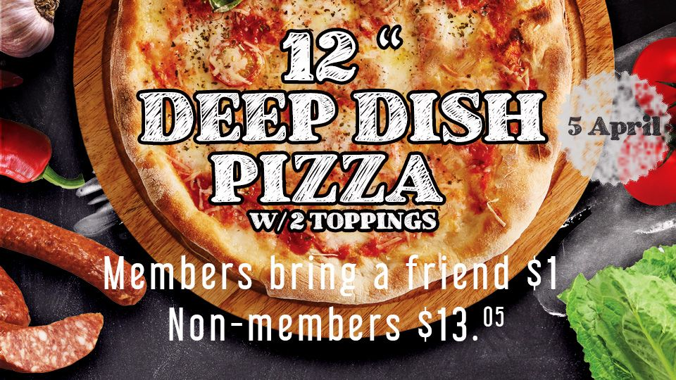 """12 """" Deep dish Pizza W/ 2 toppings"""