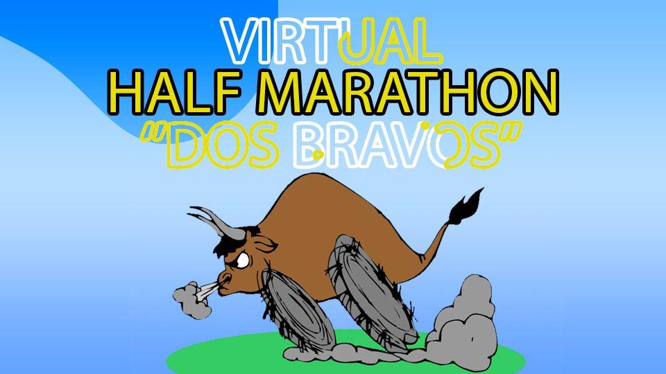 Virtual Half Marathon ''Dos Bravos''