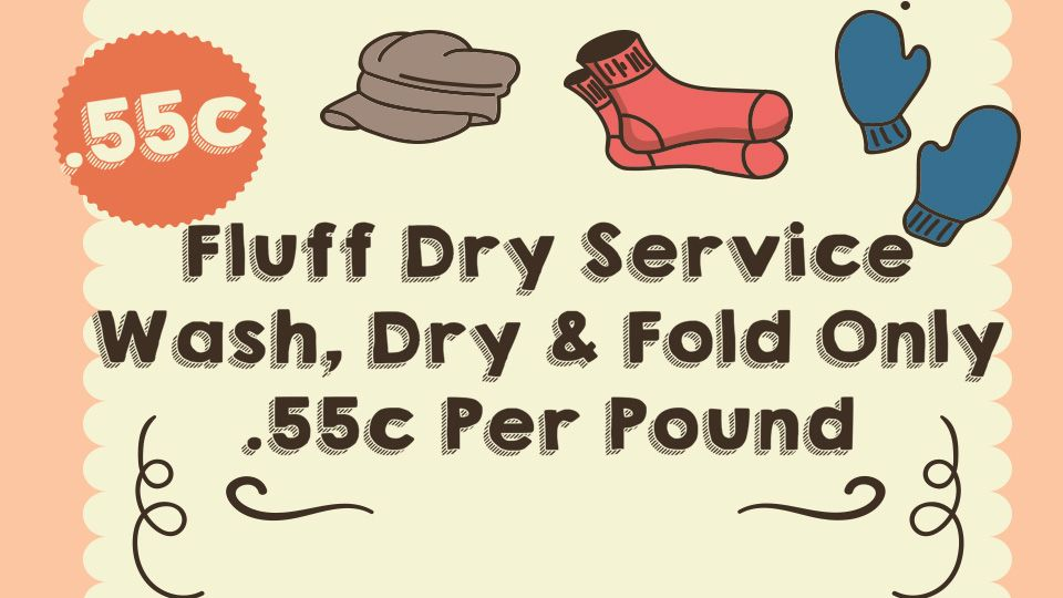 Fluff Dry Service